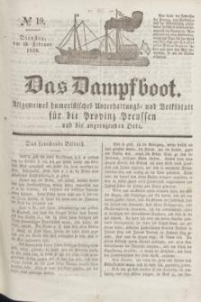 Das Dampfboot : allgemeines humoristisches Unterhaltungs- und Volksblatt für die Provinz Preussen und die angrenzenden Orte. Jg.8, № 19 (13 Februar 1838) + dod.