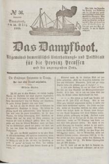 Das Dampfboot : allgemeines humoristisches Unterhaltungs- und Volksblatt für die Provinz Preussen und die angrenzenden Orte. Jg.8, № 36 (24 März 1838) + dod.
