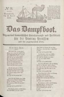 Das Dampfboot : allgemeines humoristisches Unterhaltungs- und Volksblatt für die Provinz Preussen und die angrenzenden Orte. Jg.8, № 51 (28 April 1838) + dod.
