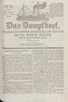 Das Dampfboot : allgemeines humoristisches Unterhaltungs- und Volksblatt für die Provinz Preussen und die angrenzenden Orte. Jg.8, № 52 (1 Mai 1838) + dod.