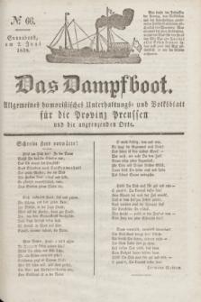 Das Dampfboot : allgemeines humoristisches Unterhaltungs- und Volksblatt für die Provinz Preussen und die angrenzenden Orte. Jg.8, № 66 (2 Juni 1838) + dod.