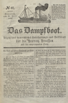 Das Dampfboot : allgemeines humoristisches Unterhaltungs- und Volksblatt für die Provinz Preussen und die angrenzenden Orte. Jg.8, № 87 (21 Juli 1838) + dod.