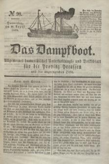Das Dampfboot : allgemeines humoristisches Unterhaltungs- und Volksblatt für die Provinz Preussen und die angrenzenden Orte. Jg.8, № 98 (16 August 1838) + dod.