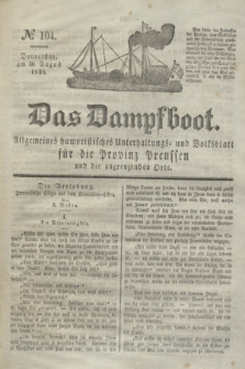 Das Dampfboot : allgemeines humoristisches Unterhaltungs- und Volksblatt für die Provinz Preussen und die angrenzenden Orte. Jg.8, № 104 (30 August 1838) + dod.