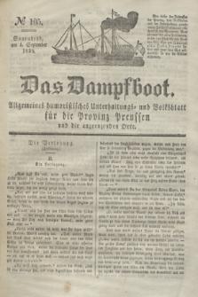 Das Dampfboot : allgemeines humoristisches Unterhaltungs- und Volksblatt für die Provinz Preussen und die angrenzenden Orte. Jg.8, № 105 (1 September 1838) + dod.