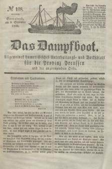 Das Dampfboot : allgemeines humoristisches Unterhaltungs- und Volksblatt für die Provinz Preussen und die angrenzenden Orte. Jg.8, № 108 (8 September 1838) + dod.