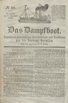 Das Dampfboot : allgemeines humoristisches Unterhaltungs- und Volksblatt für die Provinz Preussen und die angrenzenden Orte. Jg.8, № 109 (11 September 1838) + dod.