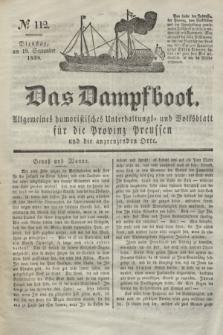 Das Dampfboot : allgemeines humoristisches Unterhaltungs- und Volksblatt für die Provinz Preussen und die angrenzenden Orte. Jg.8, № 112 (18 September 1838) + dod.