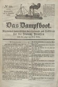Das Dampfboot : allgemeines humoristisches Unterhaltungs- und Volksblatt für die Provinz Preussen und die angrenzenden Orte. Jg.8, № 119 (4 October 1838) + dod.