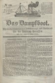 Das Dampfboot : allgemeines humoristisches Unterhaltungs- und Volksblatt für die Provinz Preussen und die angrenzenden Orte. Jg.8, № 120 (6 October 1838) + dod.