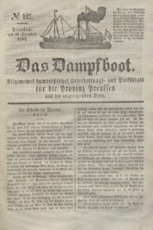 Das Dampfboot : allgemeines humoristisches Unterhaltungs- und Volksblatt für die Provinz Preussen und die angrenzenden Orte. Jg.8, № 127 (23 October 1838) + dod.