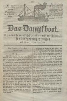 Das Dampfboot : allgemeines humoristisches Unterhaltungs- und Volksblatt für die Provinz Preussen und die angrenzenden Orte. Jg.8, № 132 (3 November 1838) + dod.