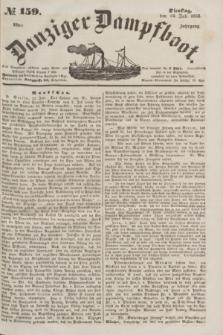 Danziger Dampfboot. Jg.23, № 159 (12 Juli 1853)