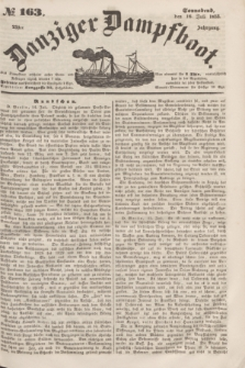 Danziger Dampfboot. Jg.23, № 163 (16 Juli 1853)