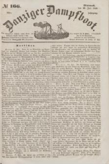 Danziger Dampfboot. Jg.23, no 166 (20 Juli 1853)
