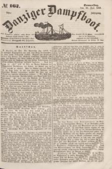 Danziger Dampfboot. Jg.23, № 167 (21 Juli 1853)