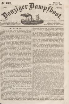 Danziger Dampfboot. Jg.23, № 172 (27 Juli 1853)