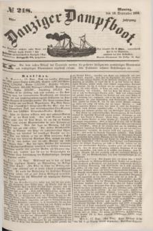 Danziger Dampfboot. Jg.23, № 218 (19 September 1853)
