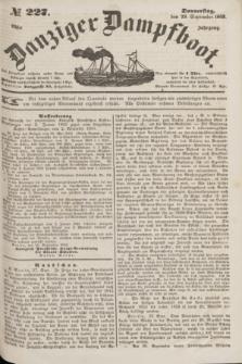 Danziger Dampfboot. Jg.23, № 227 (29 September 1853)
