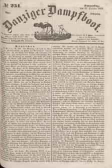 Danziger Dampfboot. Jg.23, № 251 (27 October 1853)