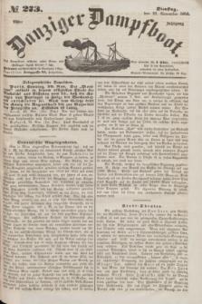Danziger Dampfboot. Jg.23, № 273 (22 November 1853)
