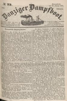 Danziger Dampfboot. Jg.25, № 23 (27 Januar 1855)