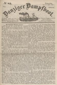 Danziger Dampfboot. Jg.25, № 85 (12 April 1855)