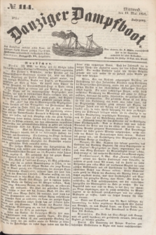 Danziger Dampfboot. Jg.28, № 114 (19 Mai 1858)