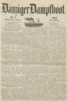 Danziger Dampfboot. Jg.31, № 7 (9 Januar 1861)
