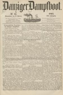 Danziger Dampfboot. Jg.31, № 16 (19 Januar 1861)