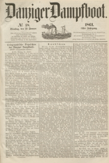 Danziger Dampfboot. Jg.31, № 18 (22 Januar 1861)