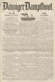 Danziger Dampfboot. Jg.31, № 25 (30 Januar 1861)