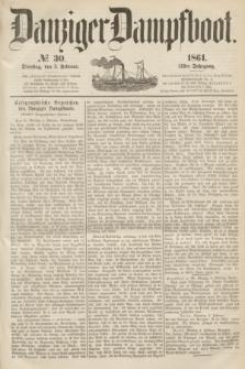Danziger Dampfboot. Jg.31, № 30 (5 Februar 1861)