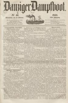 Danziger Dampfboot. Jg.31, № 46 (23 Februar 1861)