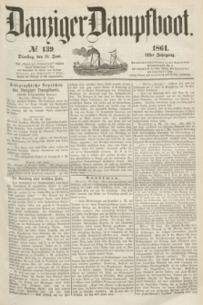 Danziger Dampfboot. Jg.31, № 139 (18 Juni 1861)
