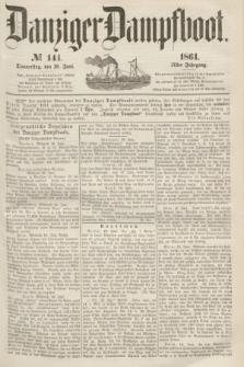 Danziger Dampfboot. Jg.31, № 141 (20 Juni 1861)