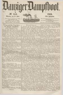 Danziger Dampfboot. Jg.31, № 144 (24 Juni 1861)