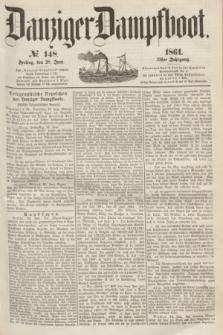 Danziger Dampfboot. Jg.31, № 148 (28 Juni 1861)
