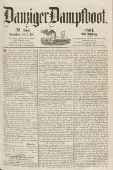 Danziger Dampfboot. Jg.31, № 155 (6 Juli 1861)
