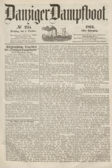Danziger Dampfboot. Jg.31, № 235 (8 October 1861)