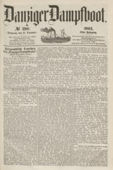 Danziger Dampfboot. Jg.31, № 290 (11 Dezember 1861)