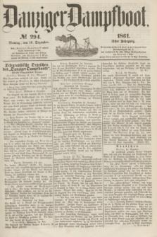 Danziger Dampfboot. Jg.31, № 294 (16 Dezember 1861)