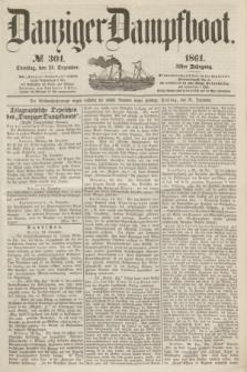 Danziger Dampfboot. Jg.31, № 301 (24 Dezember 1861)