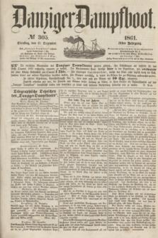 Danziger Dampfboot. Jg.31, № 305 (31 Dezember 1861)