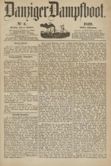 Danziger Dampfboot. Jg.40, № 6 (8 Januar 1869)