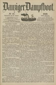 Danziger Dampfboot. Jg.40, № 13 (16 Januar 1869)