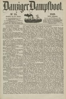 Danziger Dampfboot. Jg.40, № 21 (26 Januar 1869)