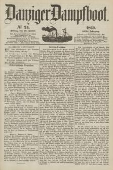 Danziger Dampfboot. Jg.40, № 24 (29 Januar 1869)