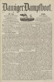 Danziger Dampfboot. Jg.40, № 25 (30 Januar 1869)