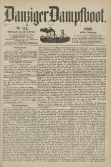 Danziger Dampfboot. Jg.40, № 34 (10 Februar 1869)